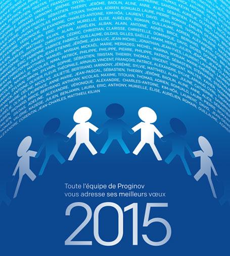 Meilleurs vœux 2015 de toute l'équipe Proginov