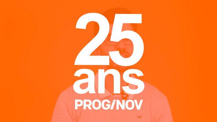 25 ans Proginov